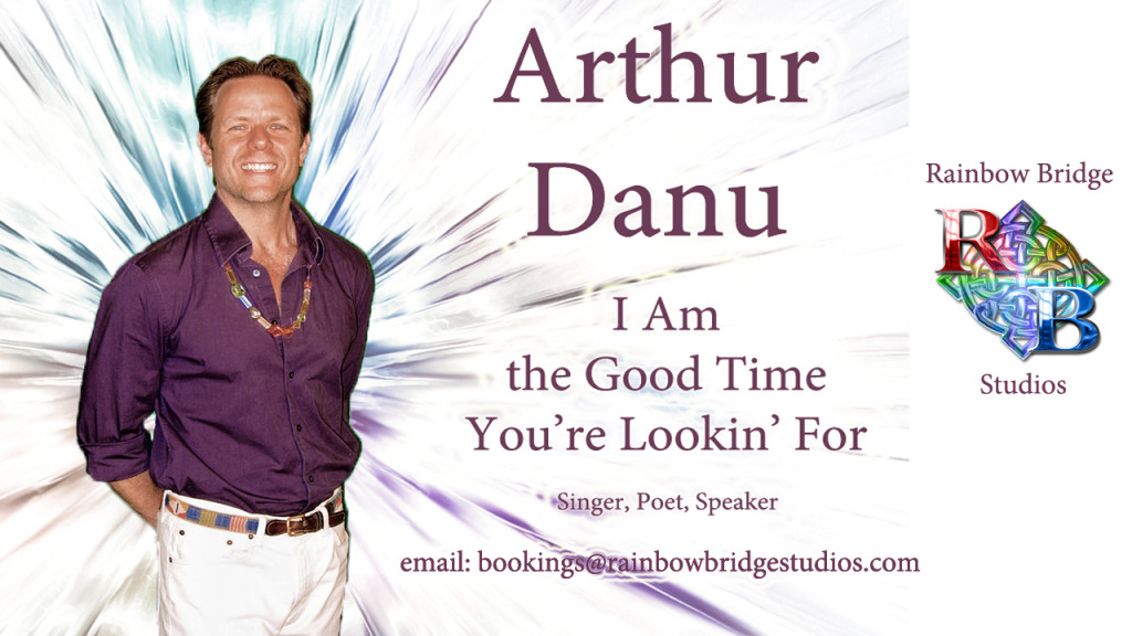 Arthur Danu - I AM the Good Time You're Lookin' For
