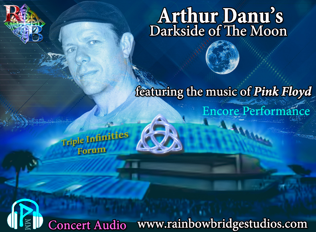 Arthur Danu's Darkside of The Moon featuring the Music of Pink Floyd (Encore)