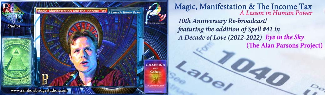 Magic, Manifestation & The Income Tax...A Lesson in Human Power