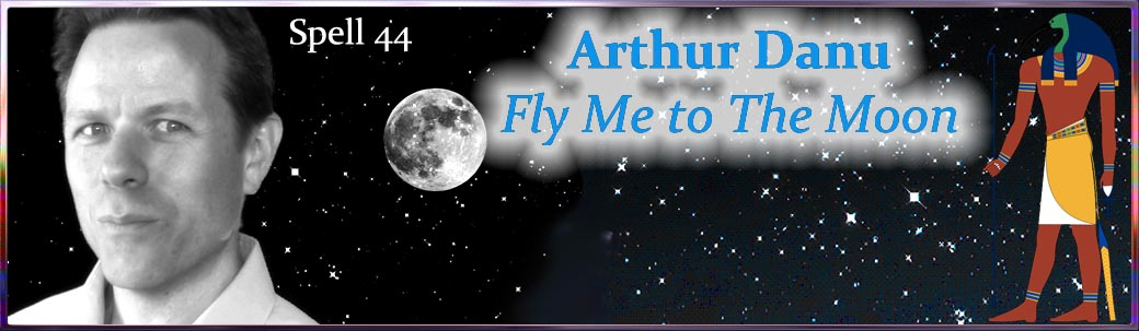 Spell 44…Fly Me to The Moon