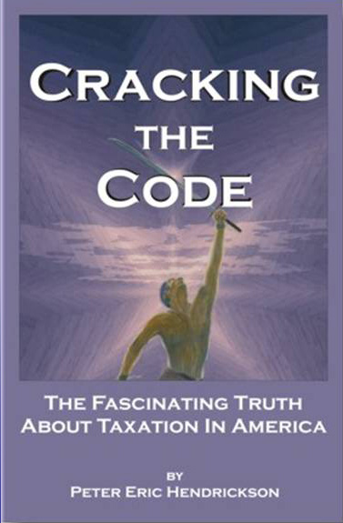 Cracking The Code (The Fascinating Truth About Taxation in America)