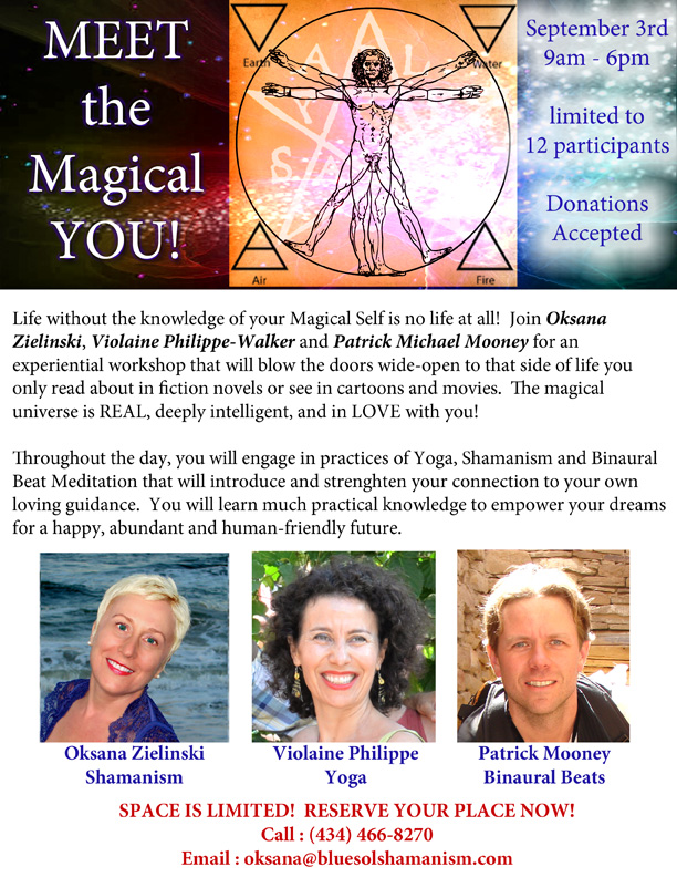 Learn to Trust YOUR Magic! Labor Day Weekend!