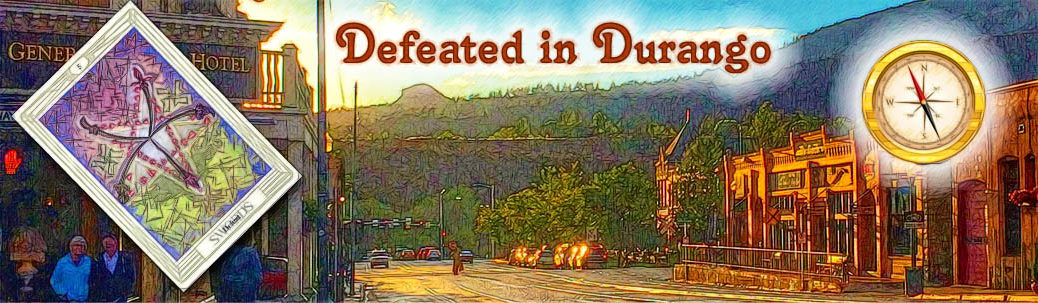 Defeated in Durango!